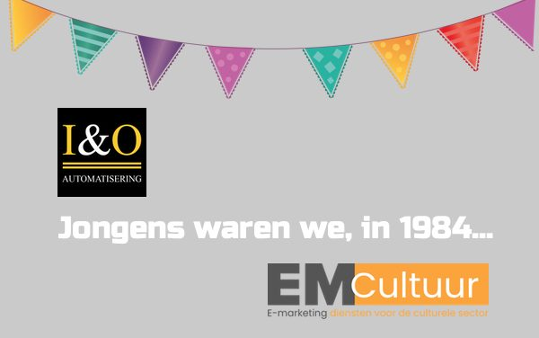 Jongens waren we, in 1984…