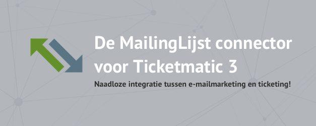 MailingLijst in cominatie met Ticketmatic